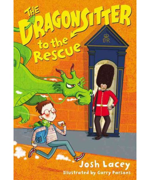 Dragonsitter to the Rescue (Paperback) (Josh Lacey) - image 1 of 1