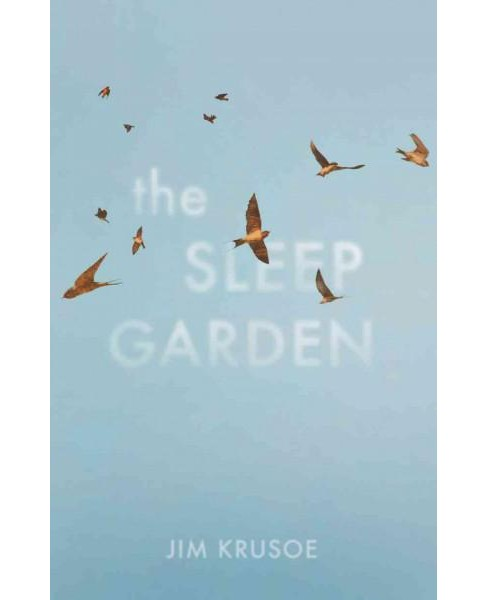 Sleep Garden (Paperback) (Jim Krusoe) - image 1 of 1