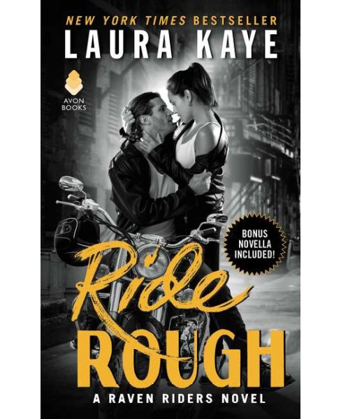 Ride Rough -  (Raven Riders) by Laura Kaye (Paperback) - image 1 of 1