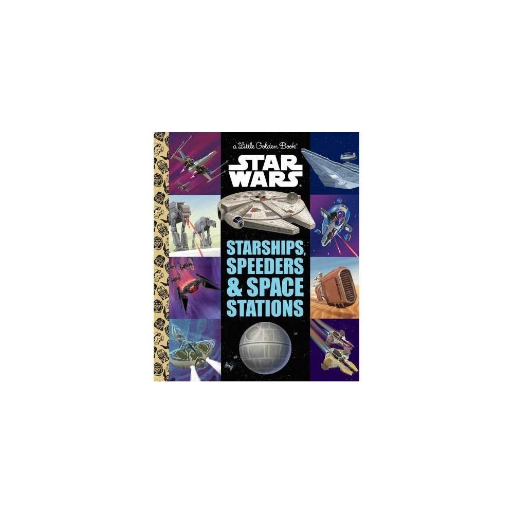 Starships Speeders Space Stations Star Wars Little Golden Book Hardcover