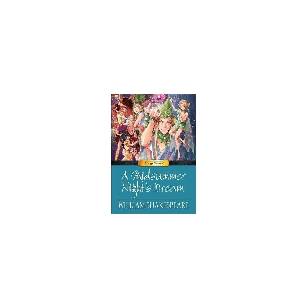 Midsummer Night's Dream - (Manga Classics) by William Shakespeare (Hardcover)