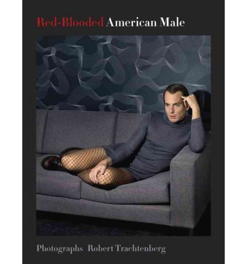 Red-Blooded American Male : Photographs (Hardcover) - image 1 of 1