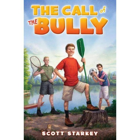 The Call of the Bully - (Rodney Rathbone Novels) by  Scott Starkey (Hardcover) - image 1 of 1