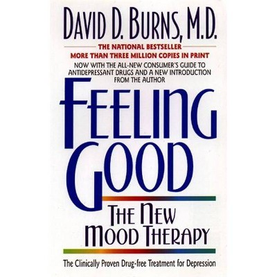 Feeling Good: - 2nd Edition by  David D Burns (Paperback)
