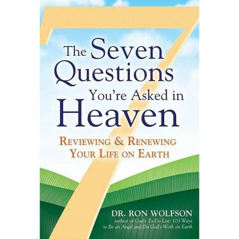 The Seven Questions You're Asked in Heaven - by  Ron Wolfson (Paperback) - image 1 of 1