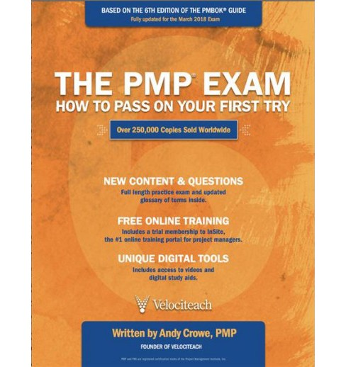 PMP Exam : How to Pass on Your First Try -  by Andy Crowe (Paperback) - image 1 of 1