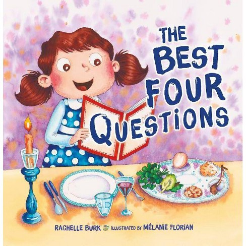 The Best Four Questions - by  Rachelle Burk (Paperback) - image 1 of 1