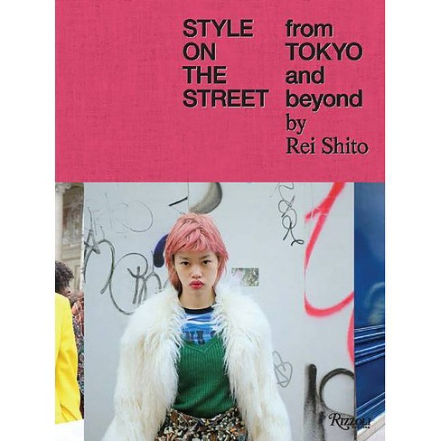 Style on the Street - by  Rei Shito (Hardcover) - image 1 of 1