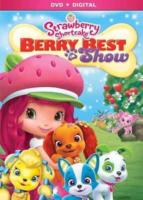 Strawberry Shortcake: Berry Best in Show (DVD)