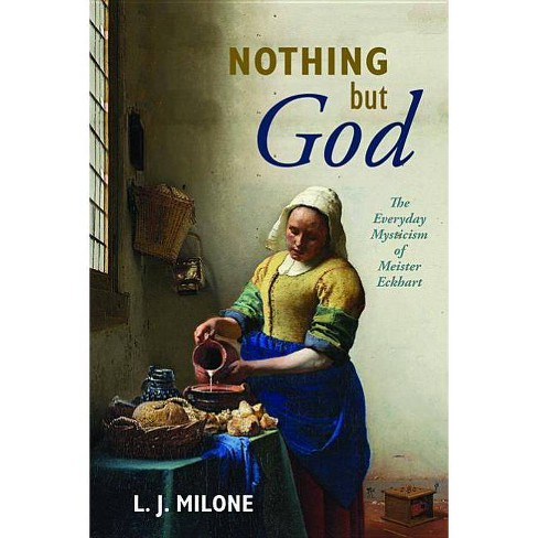Nothing but God - by  L J Milone (Paperback) - image 1 of 1