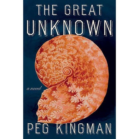 The Great Unknown - by  Peg Kingman (Hardcover) - image 1 of 1