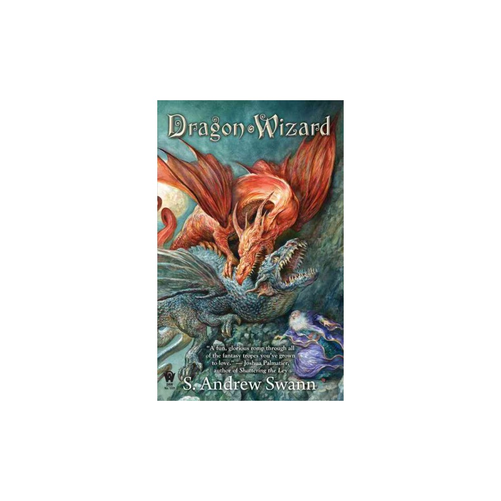 Dragon Wizard (Paperback) (S. Andrew Swann)
