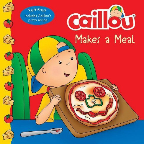 Caillou Makes a Meal - (Clubhouse) by  Anne Paradis (Paperback) - image 1 of 1