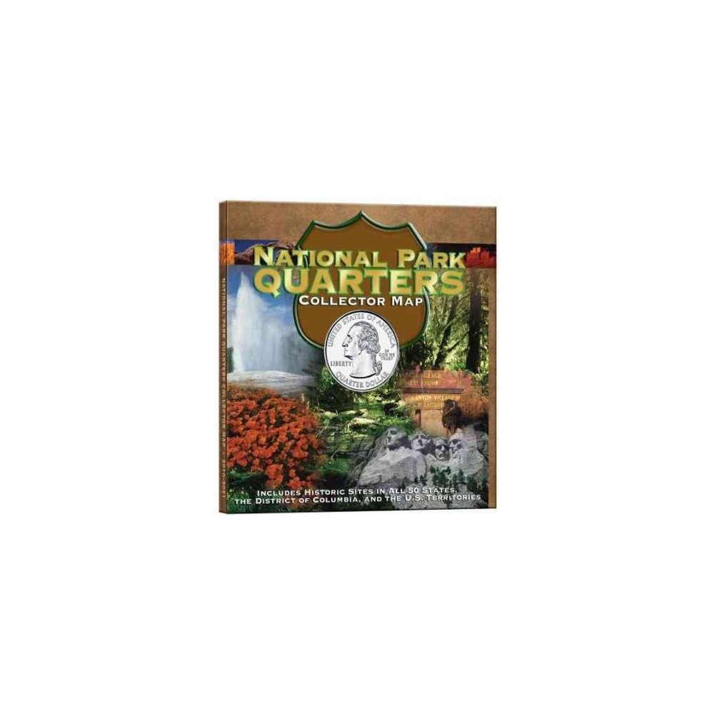 National Park Quarters : Collector Map : Limted Mintage - by Whitman Publishing (Hardcover)