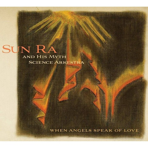 Sun Ra - When Angels Speak Of Love (CD) - image 1 of 1