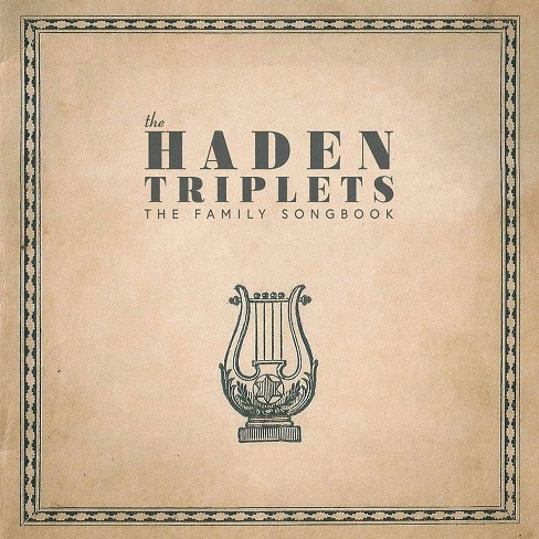 The Haden Triplets - The Family Songbook (CD) - image 1 of 1