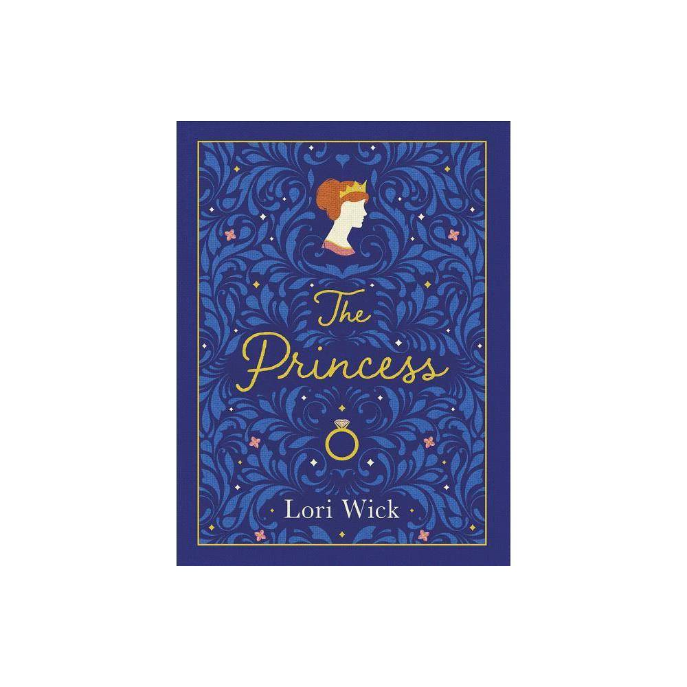 The Princess Special Edition By Lori Wick Hardcover