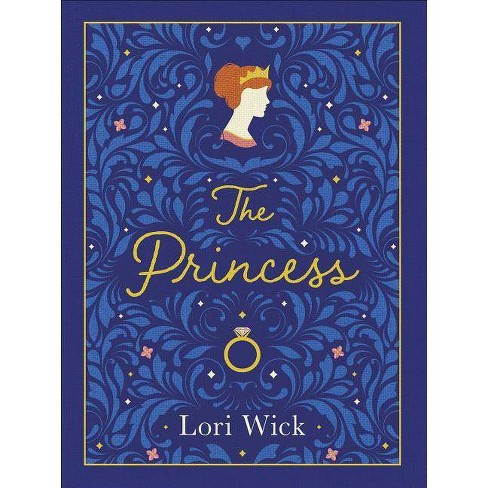 The Princess Special Edition - by  Lori Wick (Hardcover) - image 1 of 1