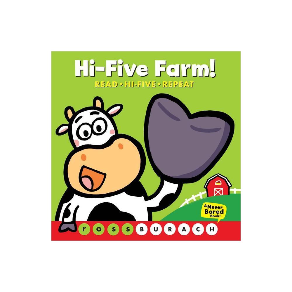 Hi Five Farm By Ross Burach Board Book