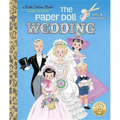 The Paper Doll Wedding - (Little Golden Book) by  Hilda Miloche (Hardcover) - image 1 of 1