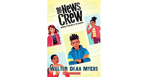 News Crew (Reprint) (Paperback) (Walter Dean Myers) - image 1 of 1