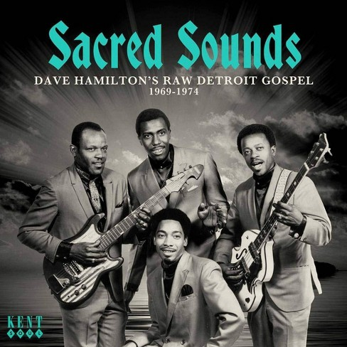 Various - Sacred Sounds: Dave Hamilton's Raw Detroit Gospel: 1969-1974 (CD) - image 1 of 1