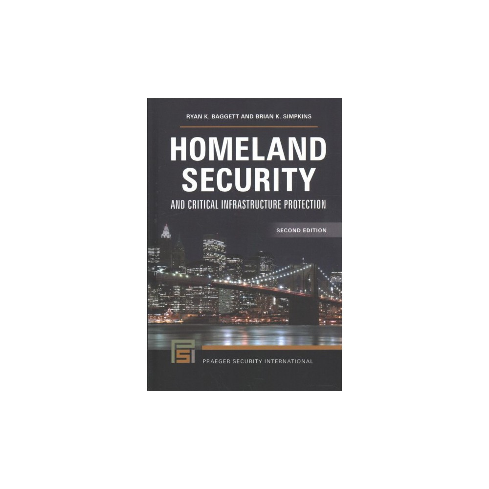 Homeland Security and Critical Infrastructure Protection - 2 (Hardcover)