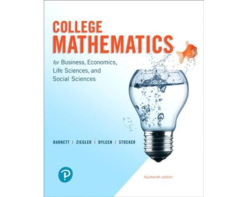 College Mathematics for Business, Economics, Life Sciences, and Social Sciences -  (Hardcover) - image 1 of 1