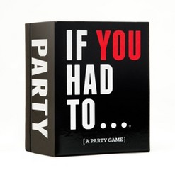 If You Had To - A Party Game, Adult Unisex