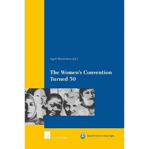 The Women's Convention Turned 30 - (Maastricht Series in Human Rights) (Paperback) - image 1 of 1