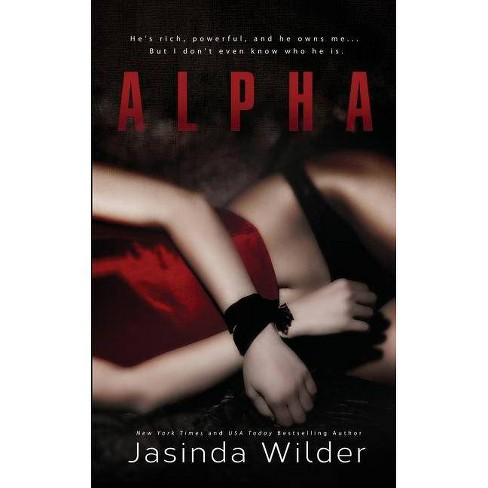 Alpha - by  Jasinda Wilder (Paperback) - image 1 of 1