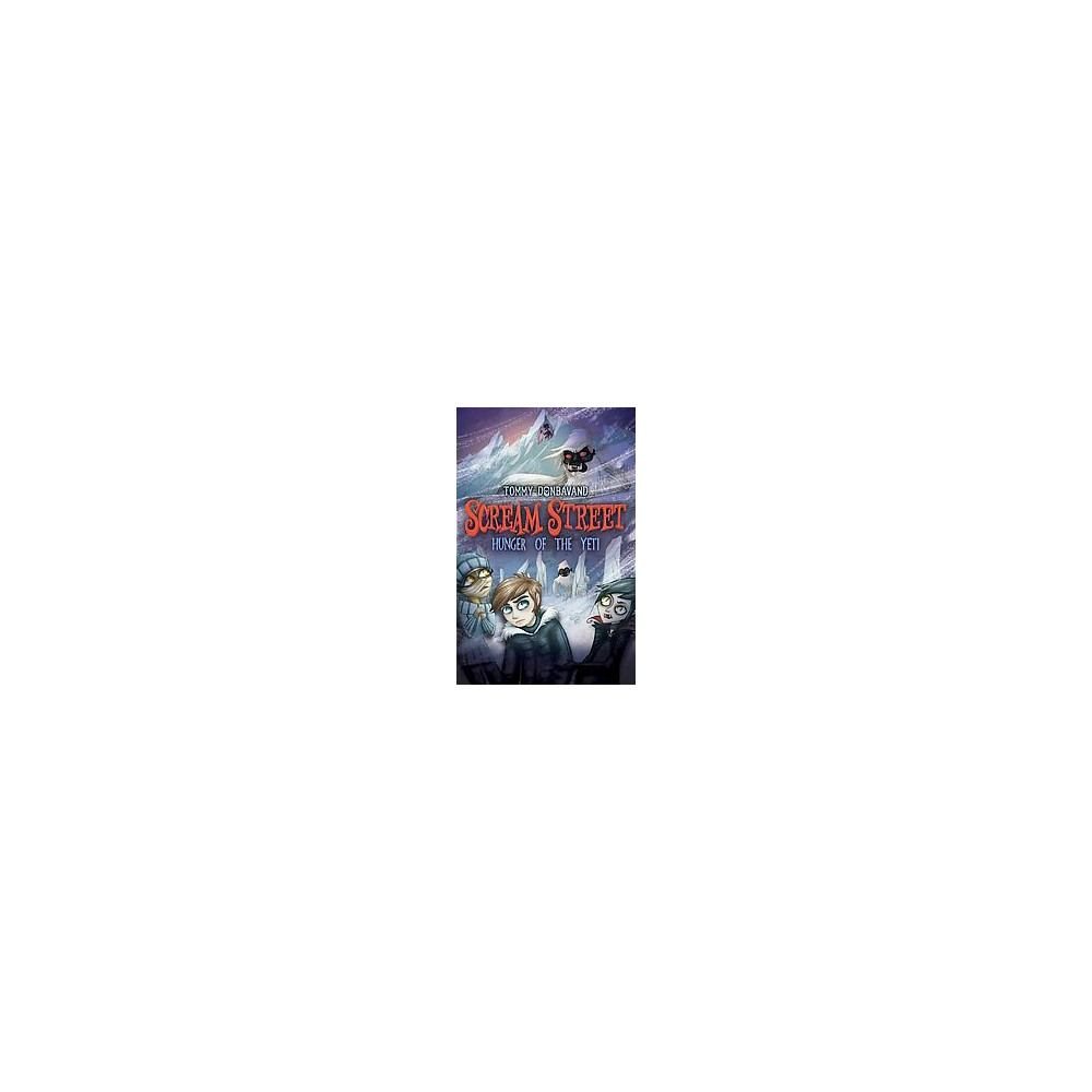 Hunger of the Yeti (Paperback) (Tommy Donbavand)