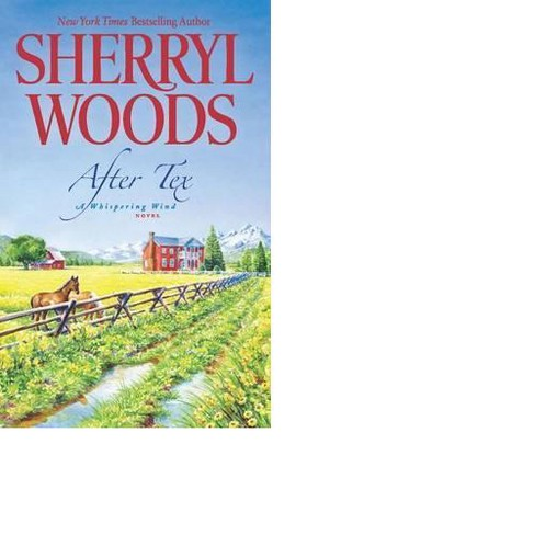 After Tex (Paperback) by Sherryl Woods - image 1 of 1
