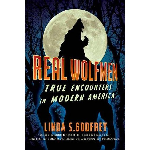 Real Wolfmen - by  Linda S Godfrey (Paperback) - image 1 of 1