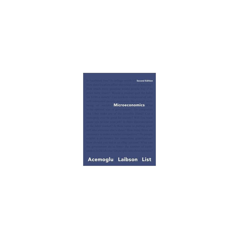 Microeconomics (Paperback) (Daron Acemoglu & David Laibson & John A. List) Microeconomics (Paperback) (Daron Acemoglu & David Laibson & John A. List)
