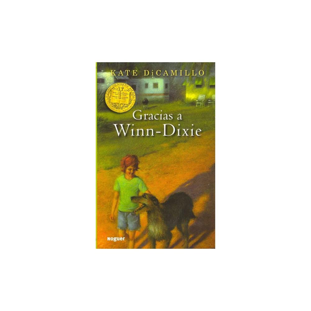 Gracias a Winn-Dixie / Because of Winn-Dixie - by Kate DiCamillo (Paperback)