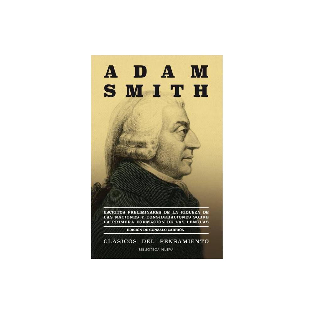 Escritos Preliminares de la Riqueza de Las Naciones - by Adam Smith (Paperback)