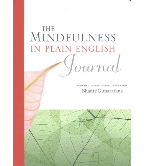 Mindfulness in Plain English Journal (Paperback) (Bhante Gunaratana) - image 1 of 1