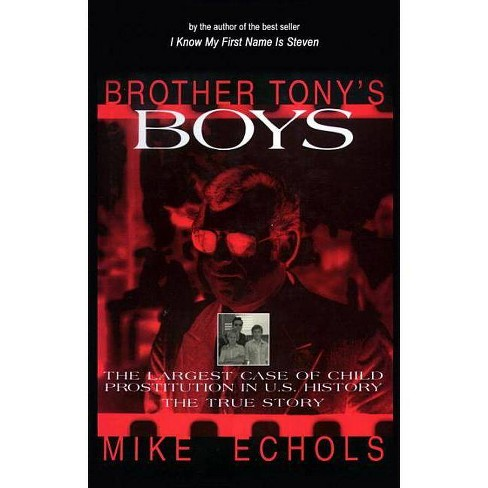Brother Tony's Boys - by  Mike Echols (Hardcover) - image 1 of 1
