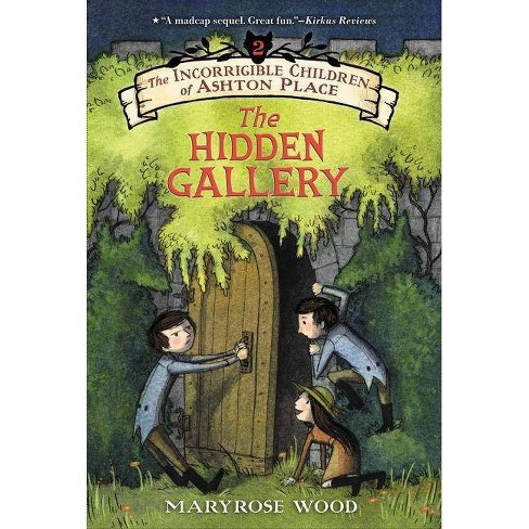 The Incorrigible Children of Ashton Place: Book II - by  Maryrose Wood (Paperback) - image 1 of 1