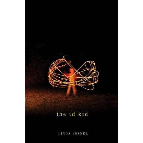 The Id Kid - by  Linda Besner (Paperback) - image 1 of 1