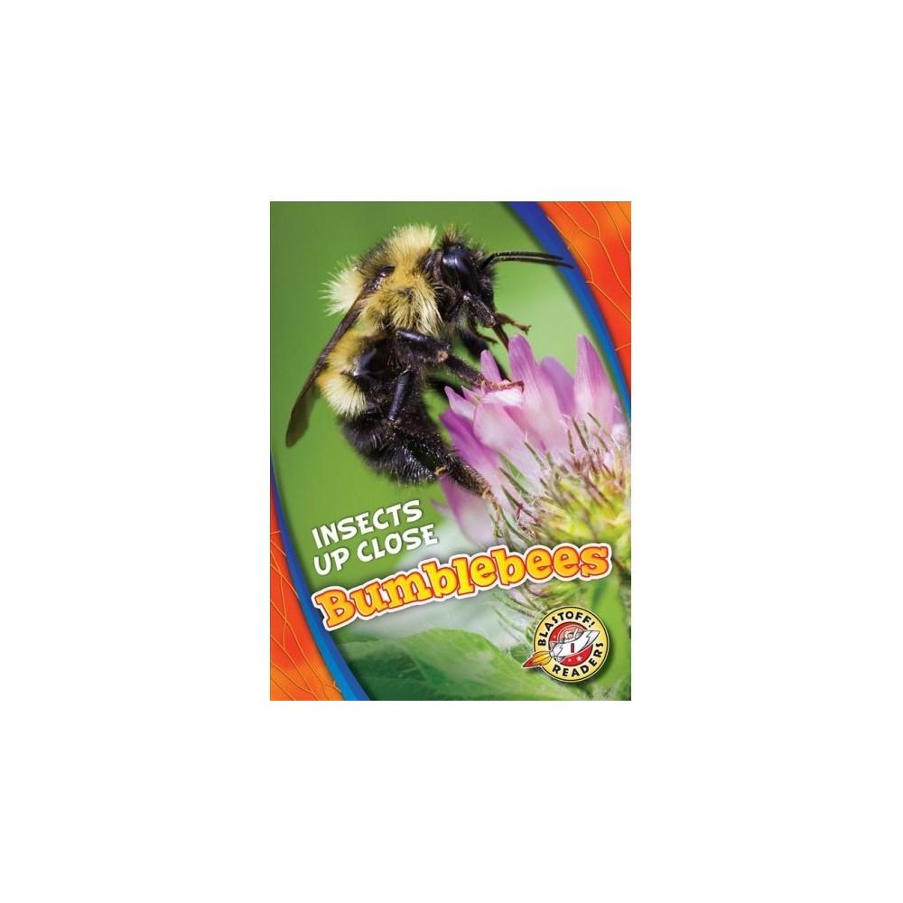 Bumblebees - (Blastoff Readers. Level 1) by Patrick Perish (Hardcover)