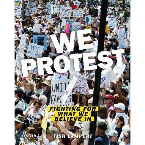We Protest - by  Tish Lampert (Paperback) - image 1 of 1