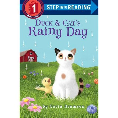 Duck & Cat's Rainy Day - (Step Into Reading) by  Carin Bramsen (Paperback)