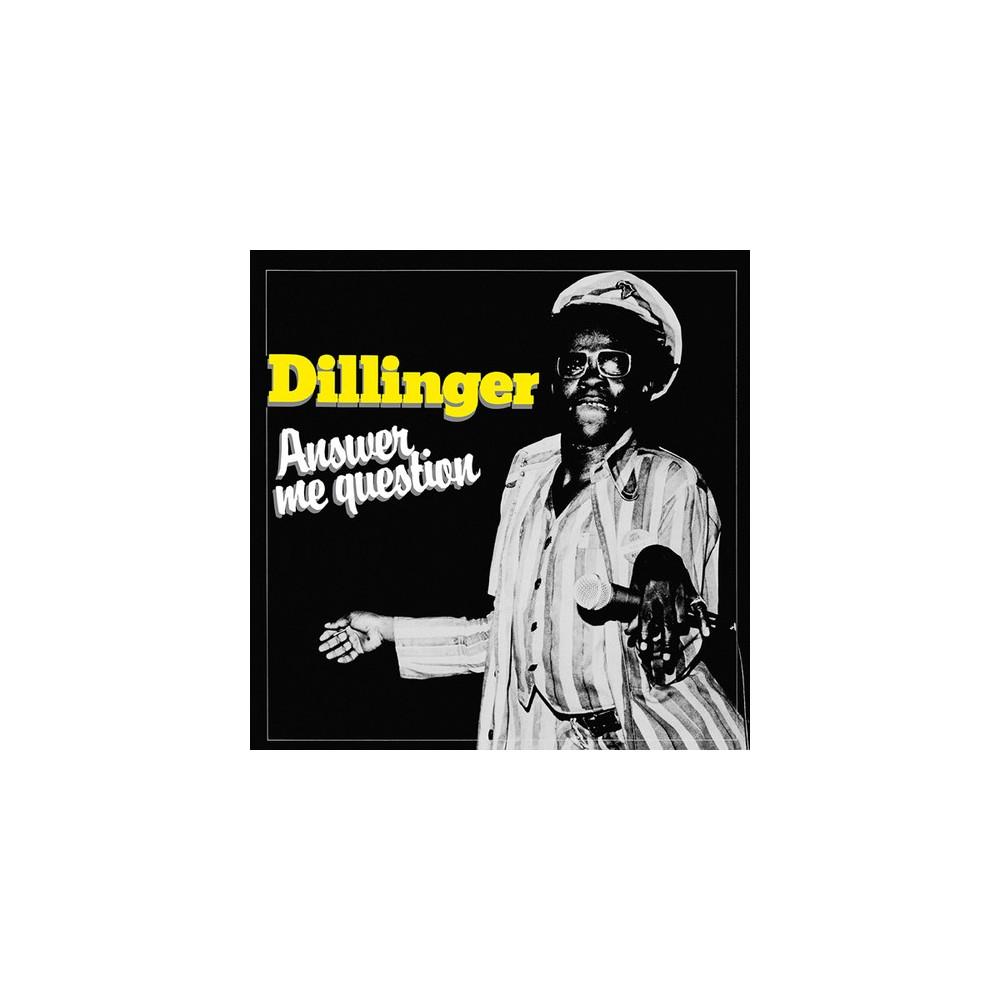 Dillinger - Answer Me Question (Vinyl)