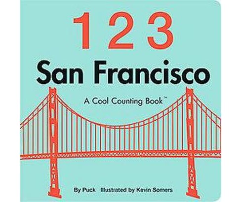 123 San Francisco : A Cool Counting Book (Hardcover) (Puck) - image 1 of 1