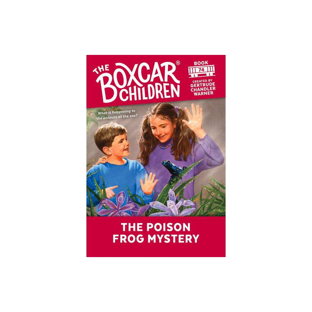 The Poison Frog Mystery - (Boxcar Children) (Paperback)