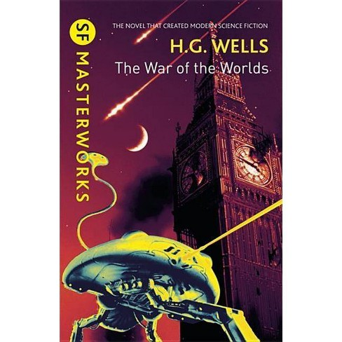 The War of the Worlds - (S.F. Masterworks) by  H G Wells (Paperback) - image 1 of 1