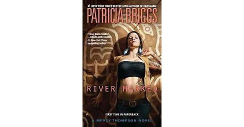 River Marked (Reprint) (Paperback) by Patricia Briggs - image 1 of 1