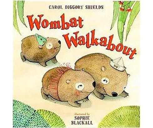 Wombat Walkabout (School And Library) (Carol Diggory Shields) - image 1 of 1